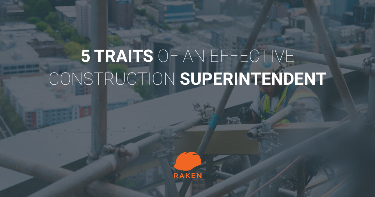 5 traits of an effective construction superintendent