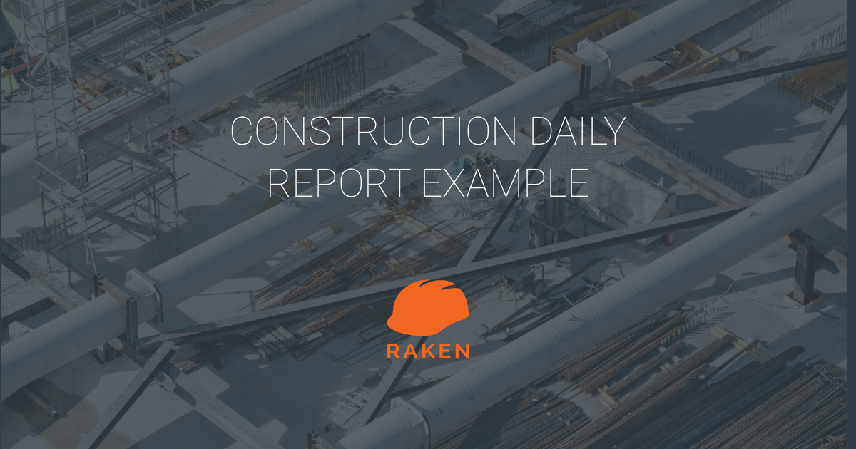 How to Create a Daily Report: Daily Reporting for Construction