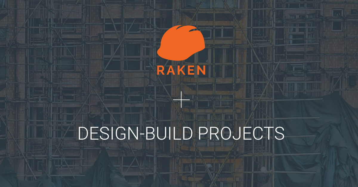 raken on design build projects